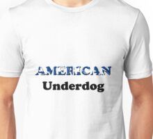 American Underdog - Disabled Yet Empowered Unisex T-Shirt