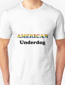 American Underdog - Free To Be T-Shirt