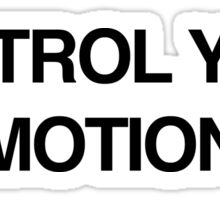 control your emotions Sticker