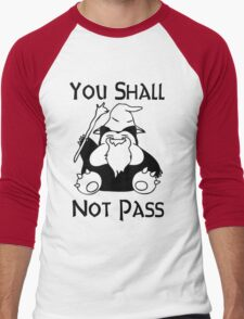 YOU SHALL NOT PASS! Men's Baseball ¾ T-Shirt