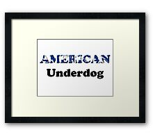 American Underdog - Disabled Yet Empowered Framed Print