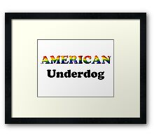 American Underdog - Free To Be Framed Print