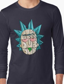 "Rick Sanchez'Wubba Lubba Dub Dub"" Rick and Morty  Long Sleeve T-Shirt"