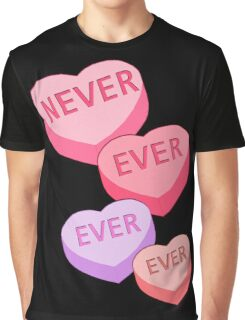 ANTI VALENTINE NEVER EVER EVER Candy Hearts Graphic T-Shirt
