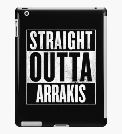 Straight Outta Arrakis iPad Case/Skin