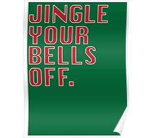 Jingle Your Bells Off Poster