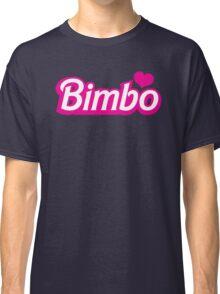 Bimbo in cute little dolly doll font Classic T-Shirt