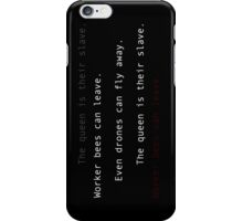 """Worker bees can leave."" (Fight Club haiku) iPhone Case/Skin"