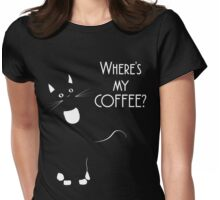 Where's my COFFEE? Womens Fitted T-Shirt