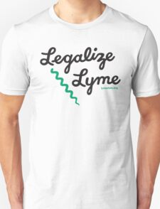 Legalize Lyme Unisex T-Shirt