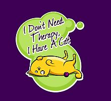 I don't need therapy, i have a cat by yulia-rb