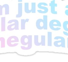 regular degular schmegular boy Sticker