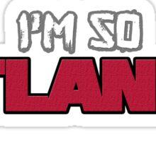 I'm So Atlanta Sticker