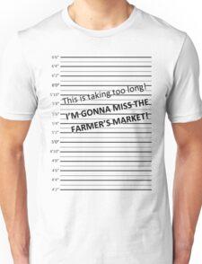 I'm Gonna Miss The Farmer's Market Unisex T-Shirt