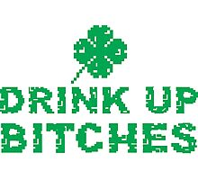 Drink Up, St Paddy's Day Humorous  T-shirt Photographic Print