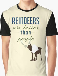 Reindeers are better than People Graphic T-Shirt