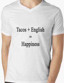Tacos + English = Happiness  Mens V-Neck T-Shirt