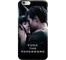 Fuck the Paperwork - Fifty Shades of Grey iPhone Case/Skin