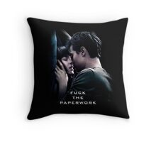 Fuck the Paperwork - Fifty Shades of Grey Throw Pillow