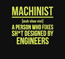 Trust Me, I'm A Machinist Unisex T-Shirt
