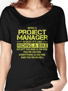 Being A Project Manager Is Easy Like Riding A Bike Women's Relaxed Fit T-Shirt
