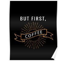 But First, Coffee 02 Poster