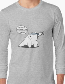 The world isn't ready for what Ice Bear can do - We Bare Bears - Cartoon Network Long Sleeve T-Shirt