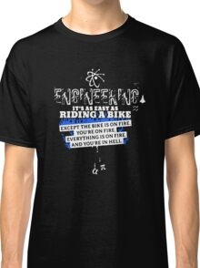 Engineering Is Easy Like Riding A Bike Classic T-Shirt