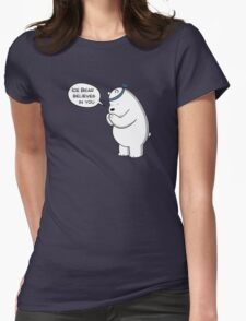 Ice Bear Believes In You - We Bare Bears - Cartoon Network Womens Fitted T-Shirt