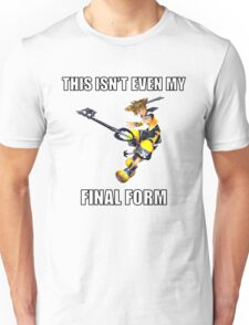 Kingdom Hearts: This Isn't Even My Final Form! Unisex T-Shirt
