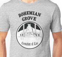 Bohemian Grove Cremation of Care Unisex T-Shirt