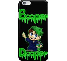 Booper Dooper iPhone Case/Skin