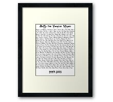 Buffy the Vampire Slayer: Episodes Framed Print