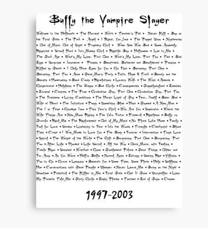 Buffy the Vampire Slayer: Episodes Canvas Print