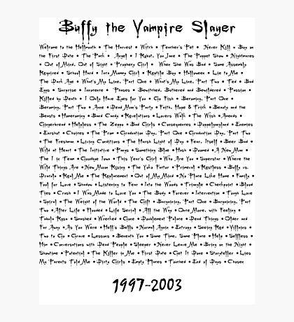 Buffy the Vampire Slayer: Episodes Photographic Print