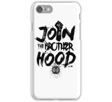 Join the Brotherhood iPhone Case/Skin