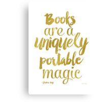 Gold - Books are a uniquely portable magic Canvas Print