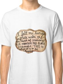 Sylvia Plath Happy Tree Ring Quote Classic T-Shirt