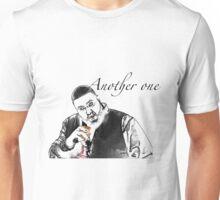 Just another one.. Dj Khaled Unisex T-Shirt