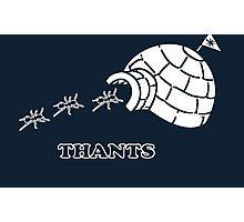 Thanks Ants.  Thants. (White) Photographic Print
