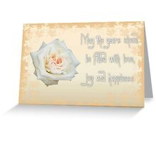 May The Years Ahead Be Filled With Joy and Happiness Greeting Card