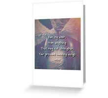 You have wings... fly. Greeting Card