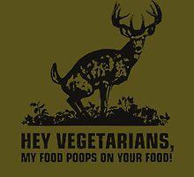 Buck Wear Food Poops Tee by teefighter