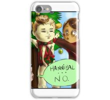 Hannibal - That's not a decoration iPhone Case/Skin