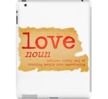 Love dictionary definition iPad Case/Skin