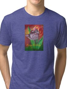 Two Tulips Happy Birthday Greeting Tri-blend T-Shirt