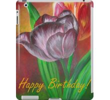 Two Tulips Happy Birthday Greeting iPad Case/Skin