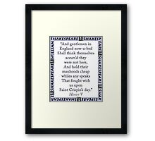 And Gentlemen In England - Shakespeare Framed Print