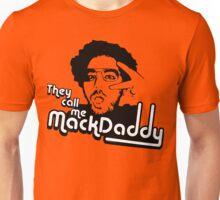 Mack Daddy Unisex T-Shirt