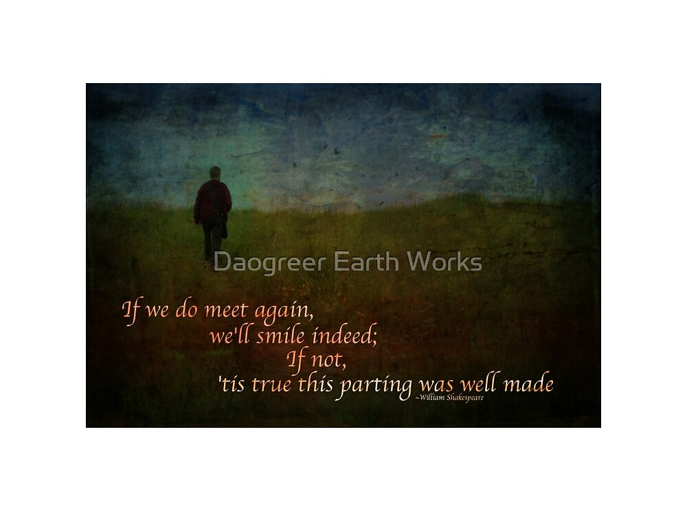 True This Parting by Daogreer Earth Works